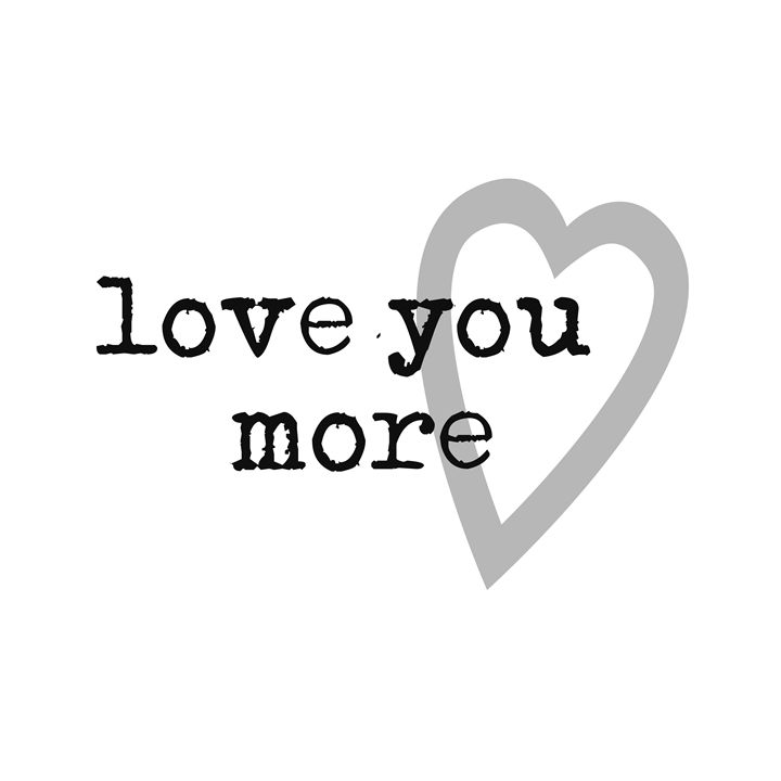 love you more simple modern - CharmedPix