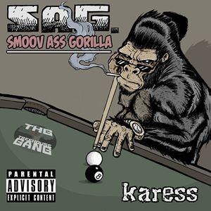 Smoov Ass Gorilla (SAG)