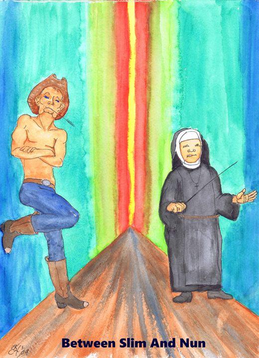 Between Slim And Nun - K.C.Higgins