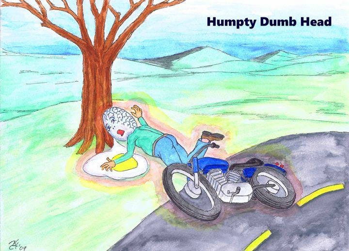 Humpty Dumb Head - K.C.Higgins