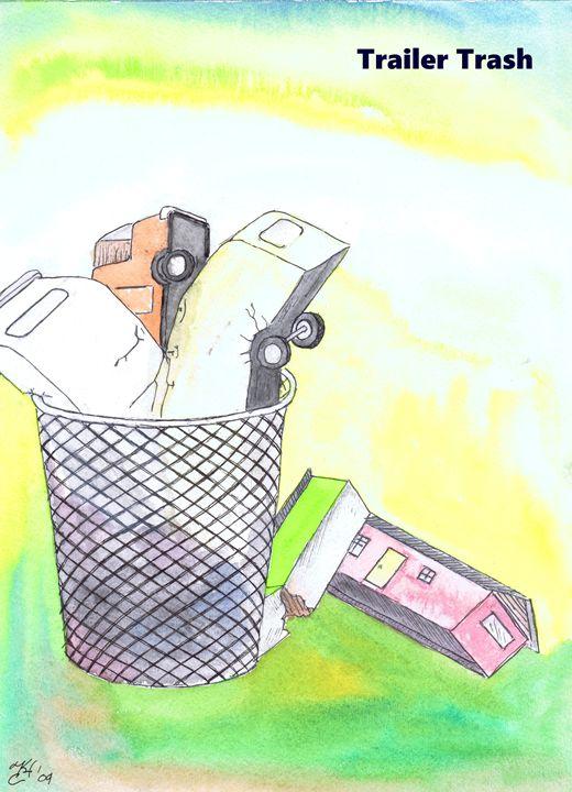 Trailer Trash - K.C.Higgins