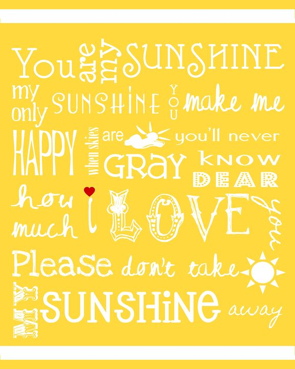 You Are My Sunshine - Friedman Gallery