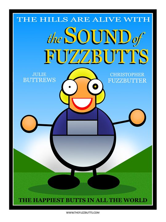 The Hills are Alive with the Sound.. - The Fuzzbutts