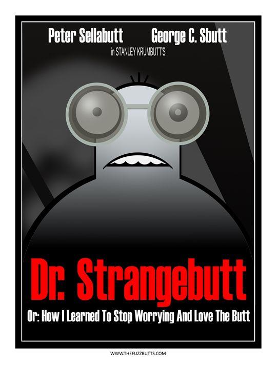 Dr. Strangebutt - The Fuzzbutts