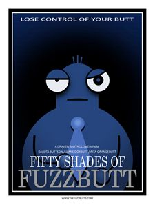 Fifty Shades of Fuzzbutt