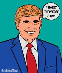 Trump I Tweet Therefore I Am