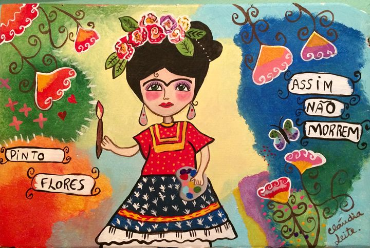 Frida and her flowers - Cláudia Leite