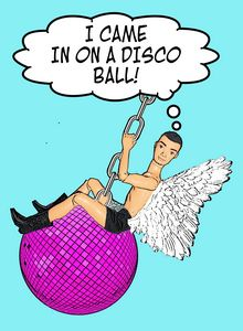 I Came In On A Disco Ball! Gay Art!