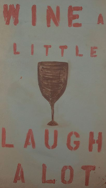 Wine a little Laugh A Lot - michelleCo