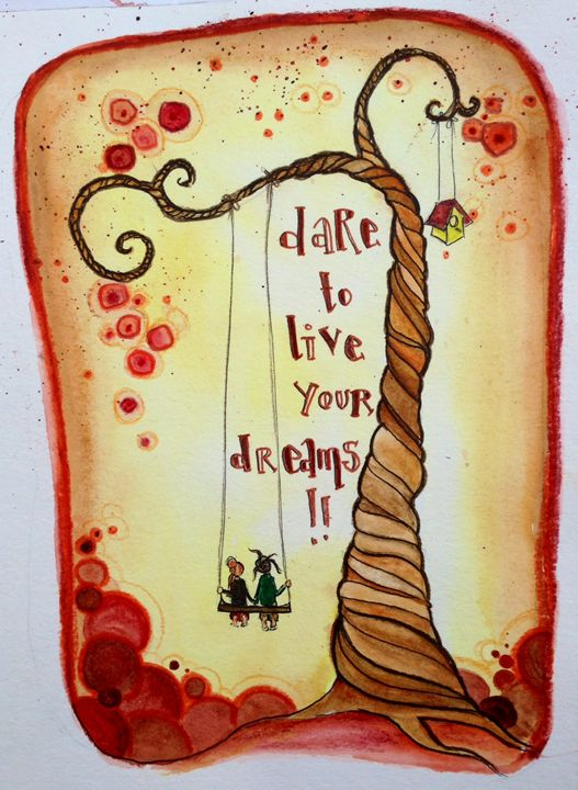 live your dream - lurayas art
