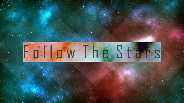 Follow The Stars w/text - Follow The Stars