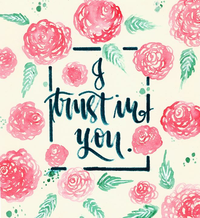 Trust -  Joannacanara