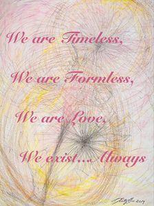 Timeless, Formless, Love