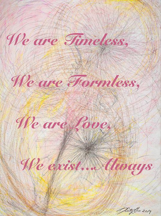 Timeless, Formless, Love - Katy Go Art