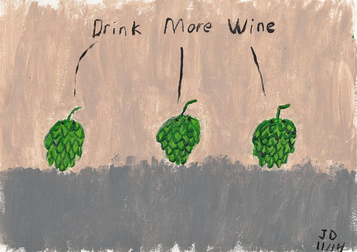 Drink More Wine - Drip Torch Studio