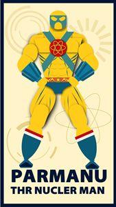 Super hero PARMANU the NUCLER man