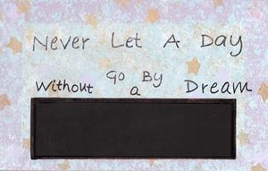 Never let a day go by quote