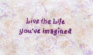 Live the Life Quote