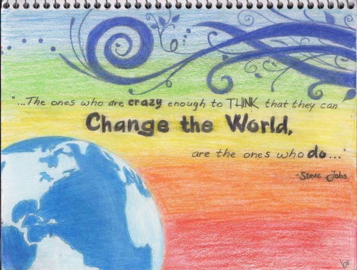 Change the World - Brook Rakow
