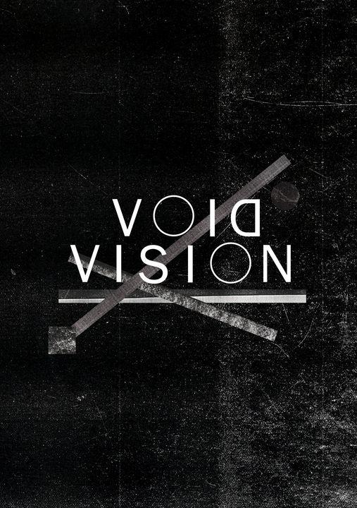 Y O U R V I S I O N - VOID VISION