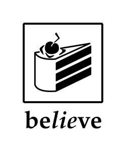 Believe in the Cake