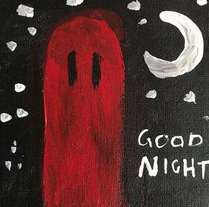 Goodnight Mr. Ghostie