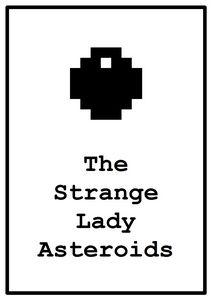the strange lady asteroids