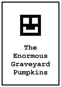 1 the enormous graveyard pumpkins