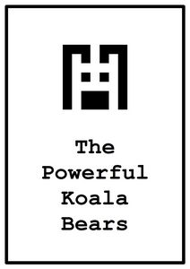 the powerful koala bears