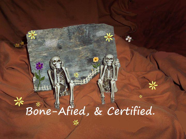 Bone-Afied, & Certified - Starlight