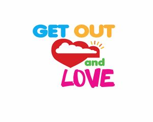 Get Out and Love
