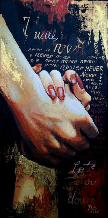Never let u down - Artphlo