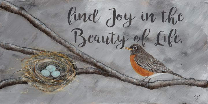 Find Joy in the Beauty of Life - Susan Sawyer