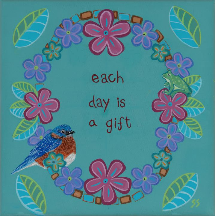 Each Day is a Gift - Susan Sawyer