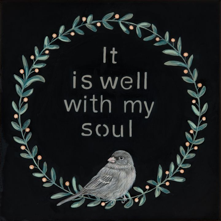 It Is Well With My Soul - Susan Sawyer