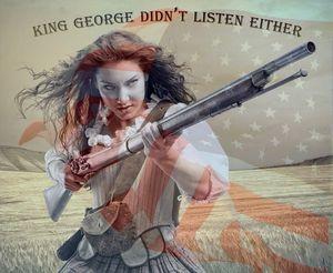 King George Didn't Listen