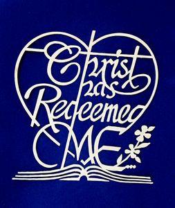 Christ Has Redeemed Me