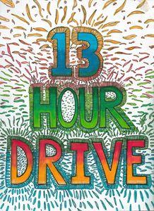 13 Hour Drive