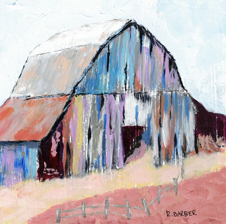 Barn of Many Colors - Robyn Barber Fine Art