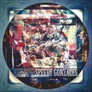 Speedy Gonzales - LIFE IS A TEMPO
