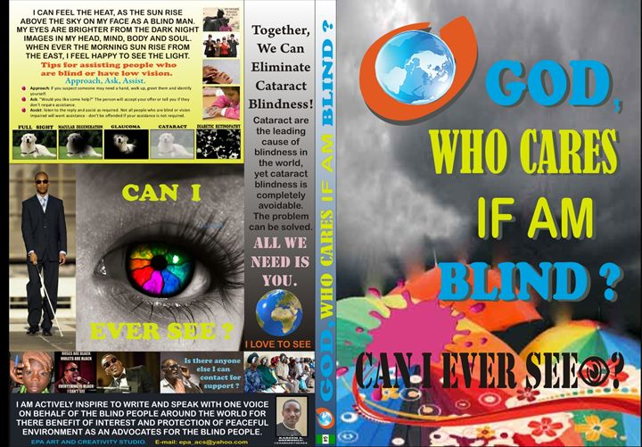 O GOD, WHO CARES IF AM BLIND ? - EPA ART AND CREATIVE STUDIO