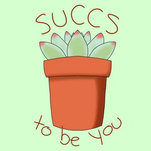 Succs to be You (green)
