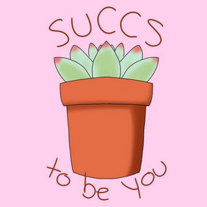 Succs to be You (pink)