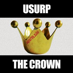 Usurp The Crown