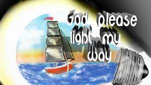 GOD PLEASE LIGHT MY WAY