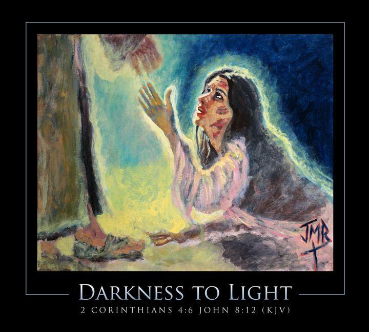 """Darkness To Light"" - Joseph Michael Brown"