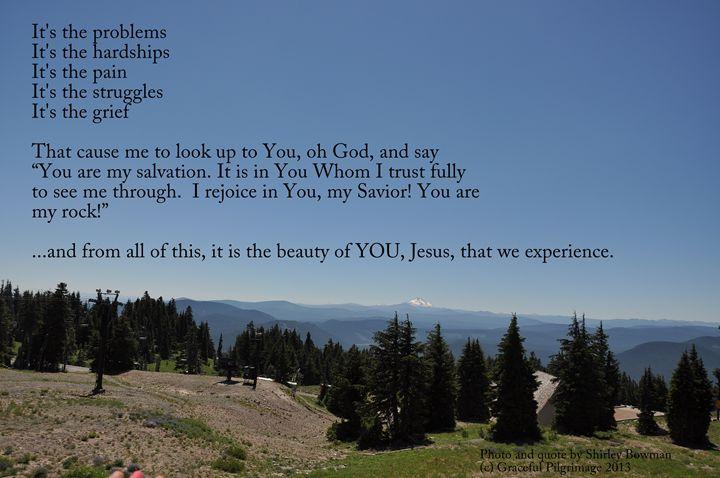 We Look to You Our Savior! - Shirleypix Art & Photography
