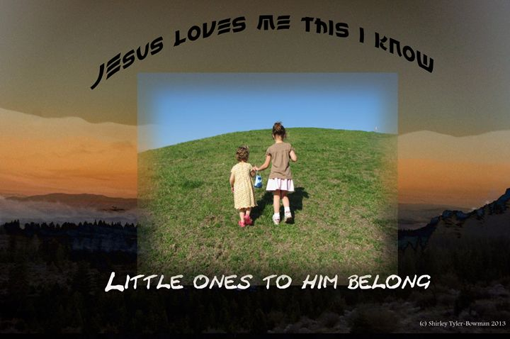 Jesus Loves the Little Children - Shirleypix Art & Photography