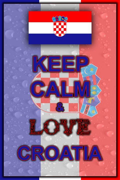 Keep Calm and Love Croatia - ArtDesign1978