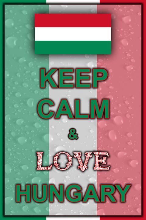 Keep Calm and Love Hungary - ArtDesign1978